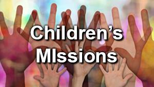 Children's Missions