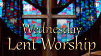 Wednesday Lent Worship