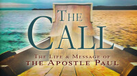 The Call: The Life and Message of the Apostle Paul
