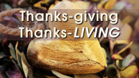 Thanks-giving & Thanks-living