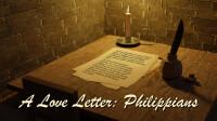 A Love Letter: Philippians